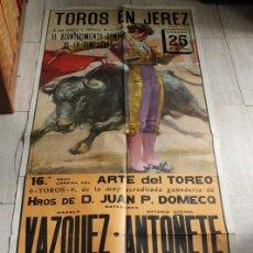 Carteles Toros: CARTEL DE TOROS DE JEREZ, 25 DE JULIO DE 1981. CORRIDA DEL ARTE DEL TOREO. ANTOÑETE, RAFAEL DE PAULA. Lote 123363643