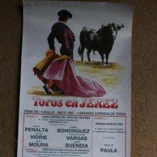 Carteles Toros: CARTEL DE TOROS DE JEREZ. FERIA DEL CABALLO. MAYO DE 1987. OJEDA, ESPARTACO, EL JEREZANO. Lote 123364375