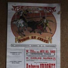Carteles Toros: CARTEL DE TOROS DE JEREZ. CORRIDA DEL ARTE DEL TOREO, 15 DE JULIO DE 1979. RAFAEL DE PAULA,ESPARTACO. Lote 123364927