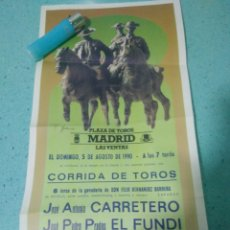 Carteles Toros: CARTEL DE TOROS DE MADRID CARRETERO.EL FUNDI.JOSE MARIA PLAZA 5 AGOSTO 1990. Lote 124465402