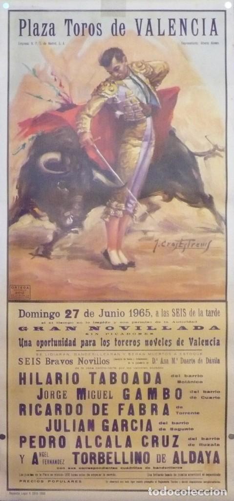 CARTEL PLAZA TOROS DE VALENCIA - AÑO 1965 (Coleccionismo - Carteles Gran Formato - Carteles Toros)