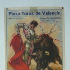 Carteles Toros: CARTEL PLAZA TOROS DE VALENCIA - FAMOSAS CORRIDAS FALLERAS 1964. Lote 124491283