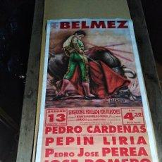 Carteles Toros: CARTEL PLAZA TOROS BELMEZ 1993 CARDENAS LIRIA PEREA. Lote 125420975