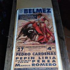 Carteles Toros: CARTEL PLAZA TOROS BELMEZ 1993 CARDENAS LIRIA PEREA. Lote 125421875