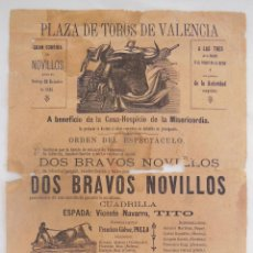 Carteles Toros: PLAZA DE TOROS DE VALENCIA 1886. ESPADA VICENTE NAVARRO, TITO.. Lote 126567227