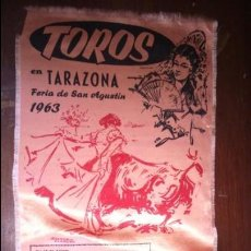 Carteles Toros: CARTEL SEDA TOROS EN TARAZONA 1963 JUAN CALLEJA ZURITO PALMEÑO . Lote 127483639