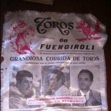 Carteles Toros: CARTEL SEDA TOROS EN FUENGIROLA 1961 CURRO ROMERO JUAN BELMONTE . Lote 127484119
