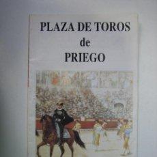 Carteles Toros: 1. PROGRAMA PLAZA DE TOROS DE PRIEGO DE CORDOBA. Lote 127567235