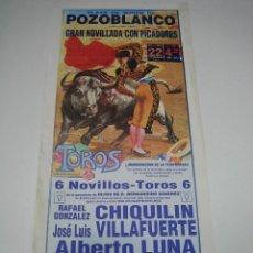 Carteles Toros: 1. CARTEL PLAZA DE TOROS DE POZOBLANCO. Lote 127579375
