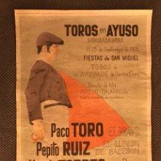 Carteles Toros: GUADALAJARA. TOROS EN AYUSO. FIESTAS DE SAN MIGUEL,28 DE SEPTIEMBRE DE 1965. Lote 127792130