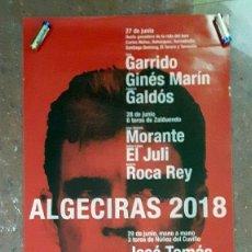 Carteles Toros: CARTEL TOROS REAPARICIÓN DE JOSE TOMAS ÚNICA ACTUACIÓN 2018. Lote 127935299