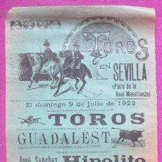 Carteles Toros: CARTEL TOROS, PLAZA SEVILLA, 1922, PLAZA REAL MAESTRANZA, HIPOLITO, JOSE BELMONTE, BARQUERO, CT284. Lote 128275295