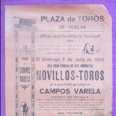 Carteles Toros: CARTEL TOROS, PLAZA HUELVA, 1922, JOSE BELMONTE, LITRI, ALGABEÑO, CT285. Lote 128275675