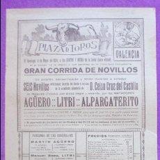 Carteles Toros: CARTEL TOROS, PLAZA VALENCIA, 1924, AGÜERO, LITRI, ALPARGATERITO, CT303. Lote 128351647