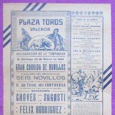 Carteles Toros: CARTEL TOROS, PLAZA VALENCIA, 1924, CHAVES, SAGASTI Y FELIX RODRIGUEZ, CT305. Lote 128352015