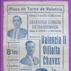 Carteles Toros: CARTEL TOROS, PLAZA VALENCIA, 1928, VALENCIA II, VILLALTA, CHAVES Y TORRES, CT308. Lote 128352427