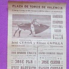 Carteles Toros: CARTEL TOROS, PLAZA VALENCIA, 1928, JOSE PLA, ALVERITO, JOSE CERDA Y ELISEO CAPILLA, CT312. Lote 128353155