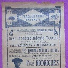 Carteles Toros: CARTEL TOROS, PLAZA VALENCIA, 1923, FELIX RODRIGUEZ Y ALPARGATERITO, CT313. Lote 128353387