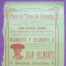 Carteles Toros: CARTEL TOROS, PLAZA VALENCIA, 1915, BLANQUITO, BELMONTE II, JUAN BELMONTE, CT317. Lote 128356207