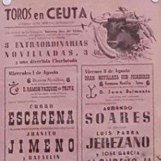 Carteles Toros: SF CARTEL PLAZA TOROS DE CEUTA 1, 3, 4 Y 5 AGOSTO MED 20 X45 CTM. Lote 127691300