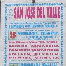 Carteles Toros: 1989 CARTEL PLAZA TOROS DE SAN JOSE DEL VALLE 25 Y 27 MAYO 1989 MED 21X44 CTM. Lote 127692587