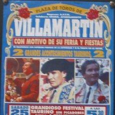 Carteles Toros: 1999 CARTEL PLAZA TOROS DE VILLAMARTIN 25 SEPTIEMBRE 1999 20X45 CTM. Lote 127692715