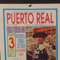 Carteles Toros: 1989 CARTEL PLAZA TOROS DE PUERTO REAL 3 JUNIO 1989 MED 20X 45 CTM. Lote 127692807