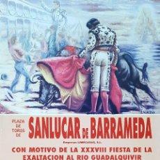Carteles Toros: 1992 CARTEL PLAZA TOROS DE SANLUCAR DE BDA 23-08-92 MED 22X 45 CTM. Lote 127692884
