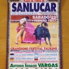 Carteles Toros: 1997 CARTEL PLAZA TOROS DE SANLUCAR DE BDA 22-02-1997 MED 22X 45 CTM. Lote 127692892