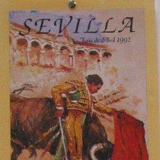 Carteles Toros: 1992 CARTEL PLAZA TOROS DE SEVILLA 30 ABRIL 1992 MED 21 X 45 CTM. Lote 127693200