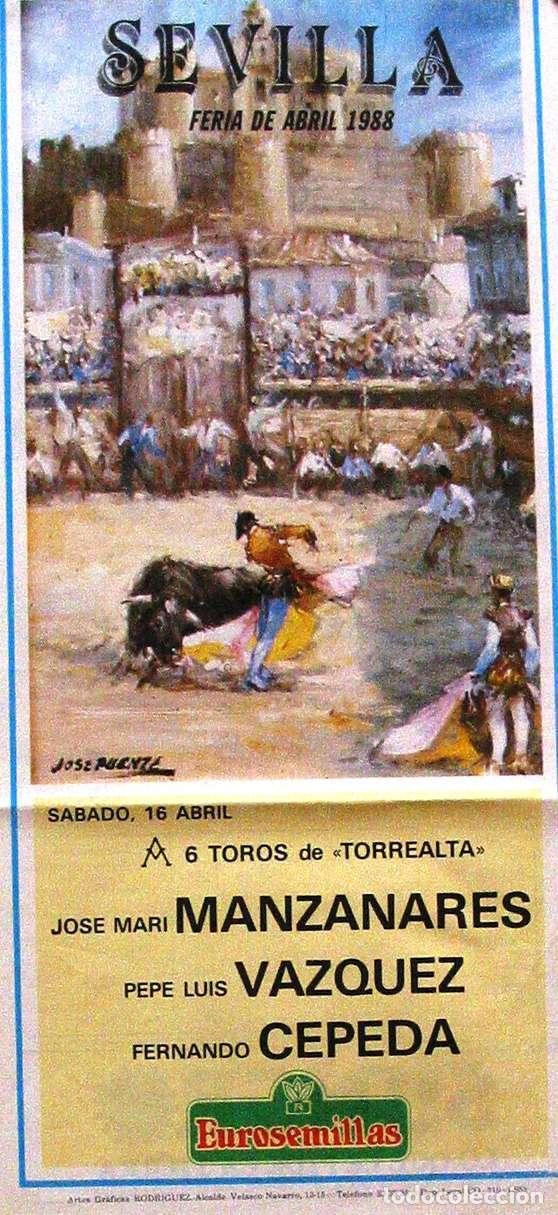 1988 CARTEL PLAZA TOROS DE SEVILLA 16 ABRIL1988 MED 21X 45 CTM (Coleccionismo - Carteles Gran Formato - Carteles Toros)