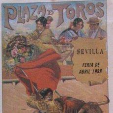 Carteles Toros: 1988 CARTEL PLAZA TOROS DE SEVILLA 25 ABRIL 1988 MED 20X45 CTM. Lote 127693280