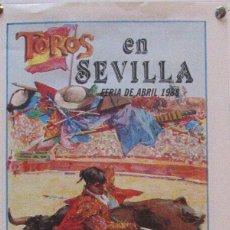 Carteles Toros: 1988 CARTEL PLAZA TOROS DE SEVILLA 17 ABRIL 1988 MED 21X 45 CTM. Lote 127693363