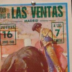 Carteles Toros: 1988 CARTEL PLAZA TOROS DE MADRID 16 JUNIO 1988 MED 18X46. Lote 127693555