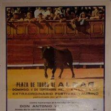 Carteles Toros: 1982 CARTEL PLAZA TOROS DE ALGAR 5 SEPT 1982 MED20X32CTM. Lote 127693591