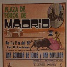 Carteles Toros: 1982 CARTEL PLAZA TOROS DE MADRID 1982 11Y12 ABRIL MED 26X32 CTM. Lote 127693595