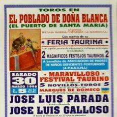 Carteles Toros: 1996 CARTEL PLAZA TOROS DE EL POBLADO DOÑA BLANCA MED 22X 45 CTM 30-03-1996. Lote 127693896
