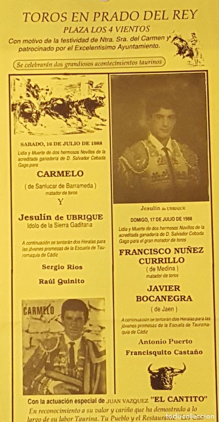 1988 CARTEL PLAZA TOROS DE PRADO DEL REY 16 JULIO 1988 MED 22X 45 CTM (Coleccionismo - Carteles Gran Formato - Carteles Toros)