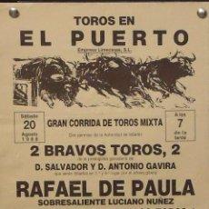 Carteles Toros: 1988 CARTEL PLAZA TOROS DE EL PUERTO STA MARIA 20 AGOSTO 1988 MED 20X 44 CTM. Lote 127694040