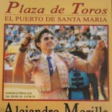 Carteles Toros: SF CARTEL PLAZA TOROS DE EL PUERTO STA MARIA 31 JULIO MED 17X30 CTM. Lote 127694335