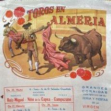 Carteles Toros: 1980 CARTEL TOROS SEDA DE ALMERIA DEL 25 AL 30 AGOSTO 1980 MED 25X46 CTM. Lote 127694703
