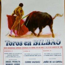 Carteles Toros: 1986 CARTEL TOROS SEDA DE BILBAO DEL 17 AL 24 AGOSTO 1986 MED 25X50 CTM. Lote 127694971