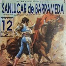 Carteles Toros: 1989 CARTEL PLAZA TOROS DE SANLUCAR DE BDA 12 AGOSTO 1989 MED 22X 45 CTM. Lote 127695295