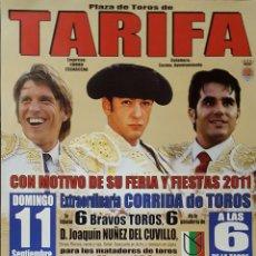 Carteles Toros: 2011 CARTEL PLAZA TOROS DE TARIFA 11 SEPTIEMBRE 2011 MED 33X66 CTM. Lote 127696375