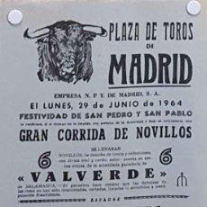 Carteles Toros: 1964 CARTEL PLAZA TOROS DE MADRID 29 JUNIO 1964 MED 20 X 45 CTM. Lote 127691368