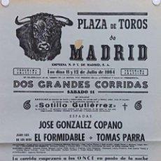 Carteles Toros: 1964 CARTEL PLAZA TOROS DE MADRID 11 Y 12 JULIO 1964 MED 20X45 CTM. Lote 127691372