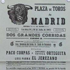 Carteles Toros: 1964 CARTEL PLAZA TOROS DE MADRID 18 Y 19 JULIO 1964 MED 20X45 CTM. Lote 127691380