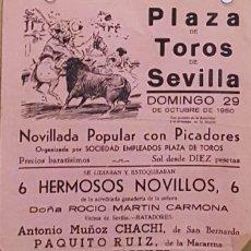 Carteles Toros: 1950 CARTEL PLAZA TOROS DE SEVILLA 29 OCTUBRE 1950 MED 20X45 CTM. Lote 127691408