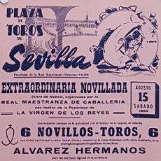 Carteles Toros: 1964 CARTEL PLAZA TOROS DE SEVILLA 15 AGOSTO 1964 MED 20X45 CTM. Lote 127691412