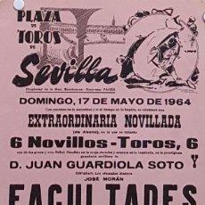 Carteles Toros: 1964 CARTEL PLAZA TOROS DE SEVILLA 17 MAYO 1964 MED 20X45 CTM. Lote 127691420